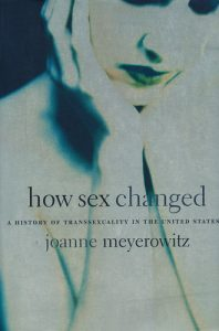 Joanne Meyerowitz: How Sex Changed