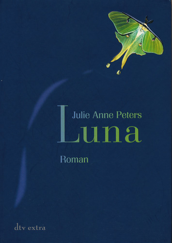 Julie Anne Peters: Luna