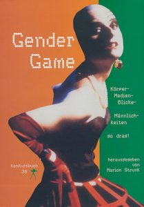 Marion Strunk (Hrsg.): Gender Game, 2002.