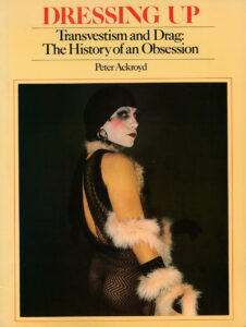 Peter Ackroyd: Dressing Up, 1979.