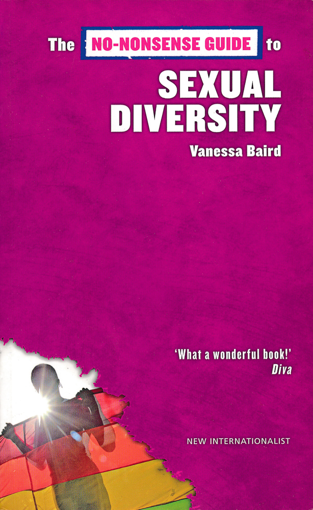 Vanessa Baird: The No-Nonsense Guide to Sexual Diversity, 2007.