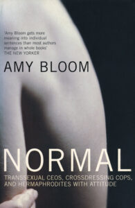 Amy Bloom: Normal, 2003.