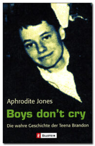 Aphrodite Jones: Boys don't cry, 2000.