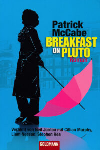 Patrick McCabe: Breakfast on Pluto, 2006.