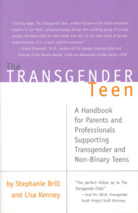 Brill, Kenney: The Transgender Teen, 2016.